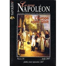 La revue Napoléon N° 31, juillet, août, septembre 1807, Editions de la Revue Napoléon, août 2007.