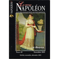 La revue Napoléon N° 40, octobre, novembre, décembre 1809, Editions de la Revue Napoléon, novembre 2009.