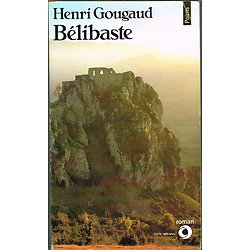 Bélibaste, Henri Gougaud, Editions du Seuil 1983.