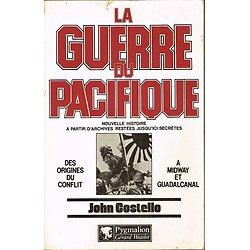 La guerre du Pacifique, Tome 1, John Costello, Pygmalion 1982.