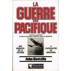 La guerre du Pacifique, tome 2, John Costello, Pygmalion 1982.