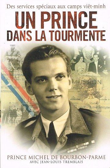 Un Prince dans la tourmente, Prince Michel de Bourbon-Parme, Jean-Louis Tremblais, Nimrod 2010.