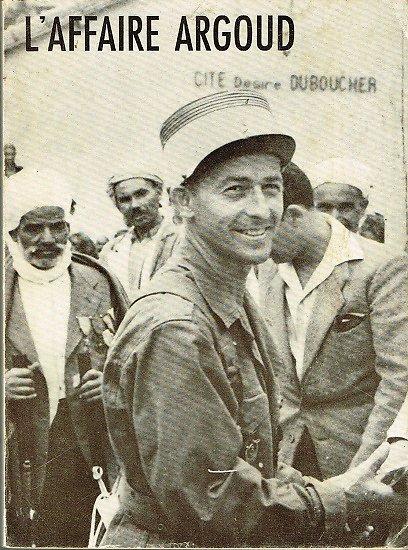 L'affaire Argoud, Editions du Fuseau 1964.
