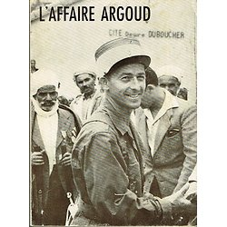 L'affaire Argoud, Editions du Fuseau 1964.