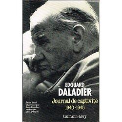 Journal de captivité 1940-1945, Edouard Daladier, Calmann-Lévy 1991.