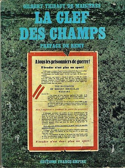 La clef des champs, Gilbert Thibaut de Maisières, Editions France-Empire 1968.
