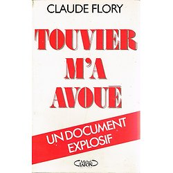 Touvier m'a avoué, Claude Flory, Michel Lafon 1989.