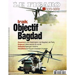 Objectif Bagdad, Le Figaro Hors série, 2003.