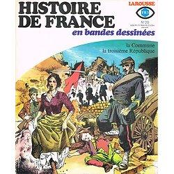 La Commune, la troisième république, Histoire de France en bandes dessinées N° 20, Larousse 1977.