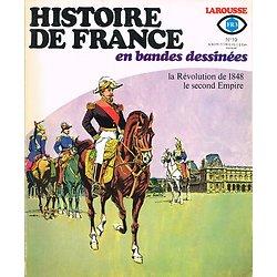 La Révolution de 1848, le second Empire, Histoire de France en bandes dessinées N° 19, Larousse 1977.