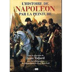 L'Histoire de Napoléon par la peinture, sous la direction de Jean Tulard, Archipel 2005.