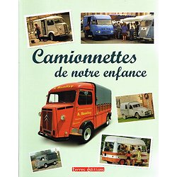 Camionnettes de notre enfance 1945-1975, Francis Dréer, Terres éditions, 2008.