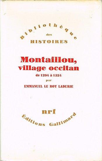 Montaillou, village occitan de 1294 à 1324, Emmanuel Le Roy Ladurie, Gallimard 1975.