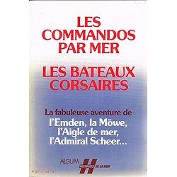Les commandos par mer, les bateaux corsaires, Album Histoires de la mer, 1979-1980.