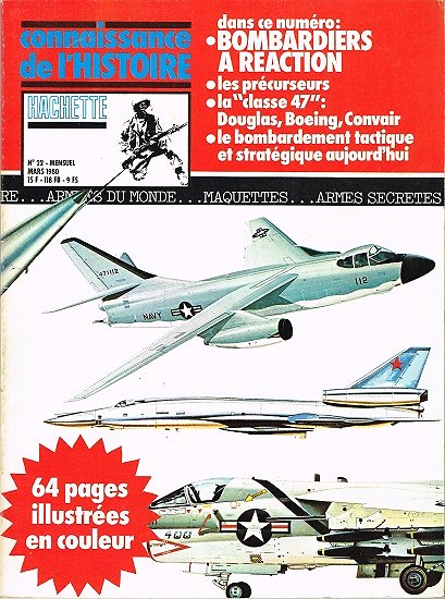 Bombardiers à réaction, Connaissance de l'histoire N° 22, Hachette mars 1980.