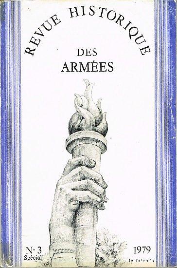 Revue Historique des Armées N° 3 spécial, collectif, 1979.
