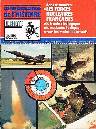 Les forces nucléaires françaises, Connaissance de l'Histoire N° 26, Hachette juillet-août 1980.