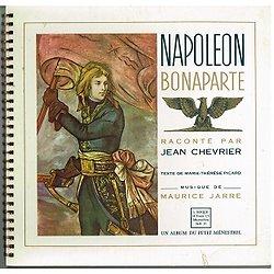 Napoléon Bonaparte racontée par Jean Chevrier, Un album du Petit Ménestrel, 1950.