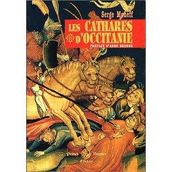 Les Cathares d'Occitanie, Serge Moneff, Princi Réguer Editor 2001.