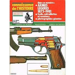 Armes légères 1873-1981, Connaissance de l'Histoire N° 34, Hachette avril 1981.