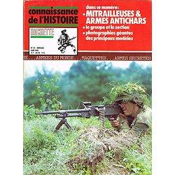 Mitrailleuse & armes antichars, Connaissance de l'Histoire N° 25, Hachette juin 1980.