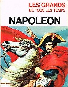 Napoléon, collection : Les Grands de tous les temps, Dargaud S.A Editeur, 1967.