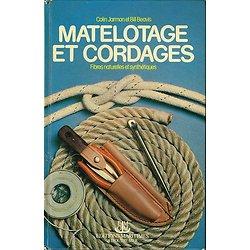 Matelotage et cordages, fibres naturelles et synthétiques, Colin Jarman, Bill Beavis, EMMO 1978.