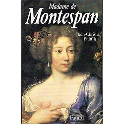Madame de Montespan, Jean-Christian Petitfils, Fayard 1988.