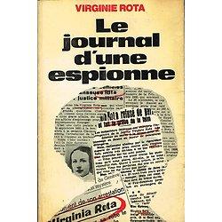 Le journal d'une espionne, Virginie Rota, Editions du Hameau 1974.