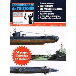 La guerre en Méditerranée, Connaissance de l'Histoire N° 3, Hachette mai 1978.