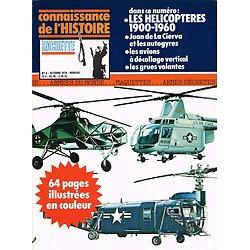 Les hélicoptères 1900-1960, Connaissance de l'Histoire N° 6, Hachette octobre 1978.