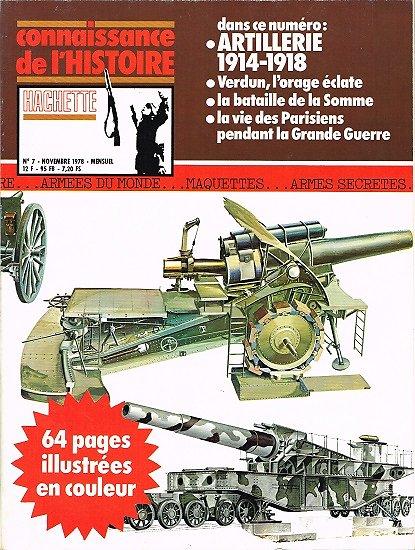 Artillerie 1914-1918, Connaissance de l'Histoire N° 7, Hachette novembre 1978.