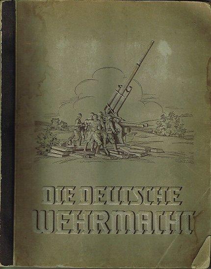 Die Deutsche Wehrmacht, Cigaretten-Bilderdienst Dresden 1936.