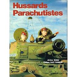 Hussards Parachutistes, Jérôme Bodin, Philippe Cart-Tanneur, B.I.P 1988.
