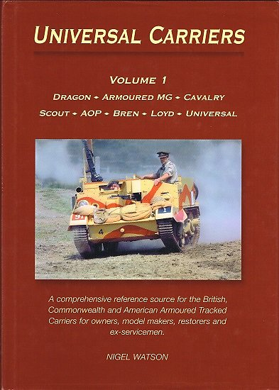 Universal Carriers, volume 1, Nigel Watson, Watson 2006
