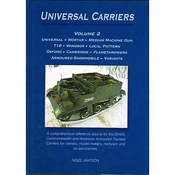 Universal Carriers, volume 2, Nigel Watson, Watson 2006
