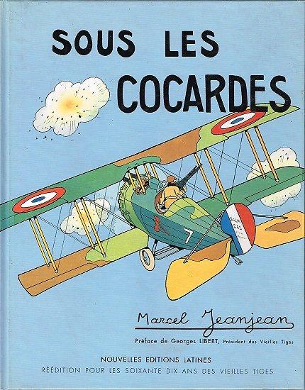 Sous les cocardes, Marcel Jeanjean, Nouvelles éditions latines, 1992.