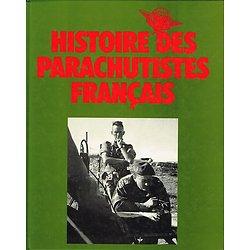 Histoire des parachutistes français, Volume 1 et 2, De 1940 à 1975, Collectif, SPL 1975.
