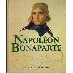 Napoléon Bonaparte, sous la direction de Dimitri Casali, préface de JeanTulard, Editions France loisirs 2008.