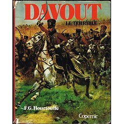 Davout  le terrible, F.G Hourtoulle, Copernic 1975.