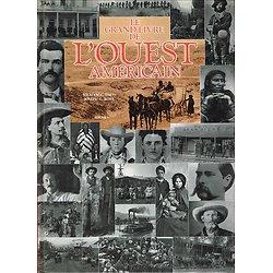 Le grand livre de l'Ouest Américain, William C. Davis, Joseph G. Rosa, Solar 1995