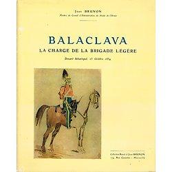 Balaclava, La charge de la Brigade légère, Jean Brunon, Collection Raoul et Jean Brunon (sans date)