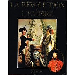 La Révolution et l'Empire, Larousse 1988.