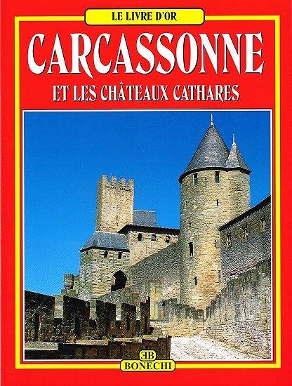 Carcassonne et les châteaux cathares, Lily Deveze, Bonechi 2010