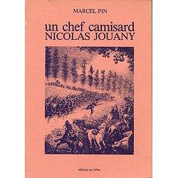Un chef camisard Nicolas Jouany, Marcel Pin, Editions az offset1985.