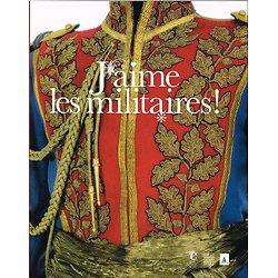 J'aime les militaires, Olivier Renaudeau, Somogy 2007.