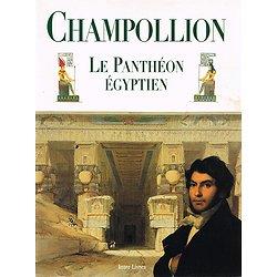 Le Panthéon égyptien, Champollion, Inter-Livres 1996.