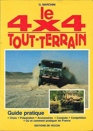 Le 4x4 tout terrain, G. Marchini, Editions de Vecchi 1989.