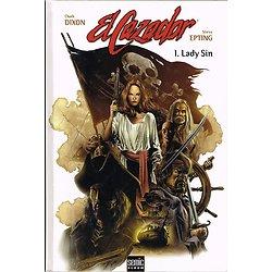 El Cazador, 1. Lady Sin, Chuk Dixon, Steve Epting, Semic Album, 2004.