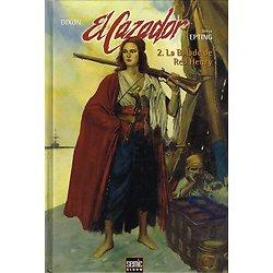 El Cazador, 2. La Balade de Red Henry, Chuk Dixon, Steve Epting, Semic Album 2005.